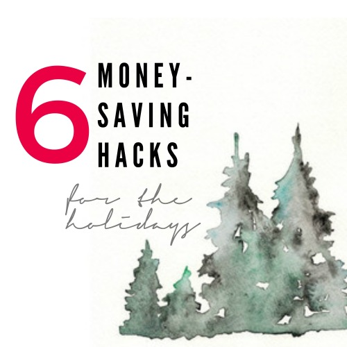 6-money-saving-hacks-for-the-holidays