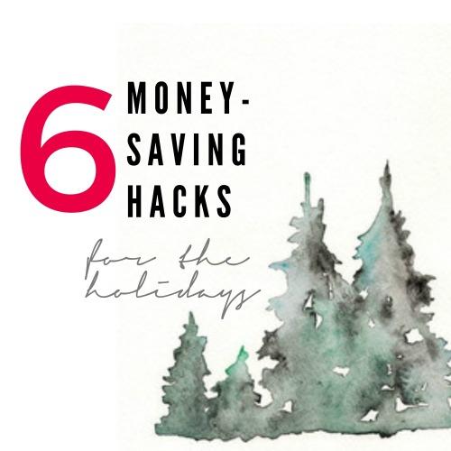 6-money-saving-hacks-for-the-holidays